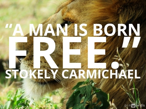 A man is born FREE.