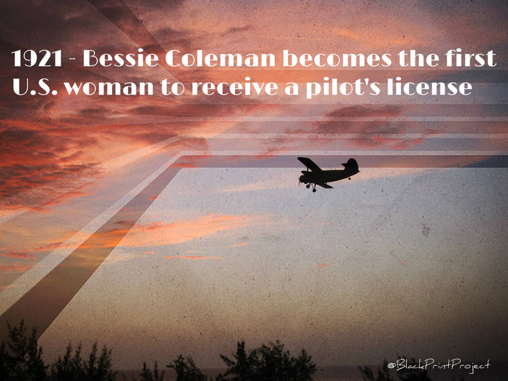 #TodayInBlackness 1921 - Bessie Coleman becomes the first U.S. woman to receive a pilot's license
