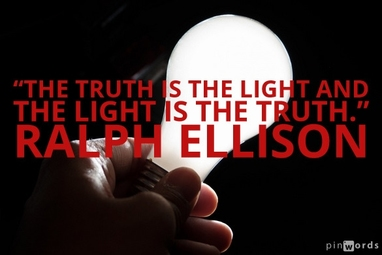 The truth is the light and the light is the truth.