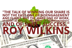 The talk of winning our share is not the easy one of disengagement and flight, but the hard one of work, of short as well as long jumps, of disappointments and of sweet success.